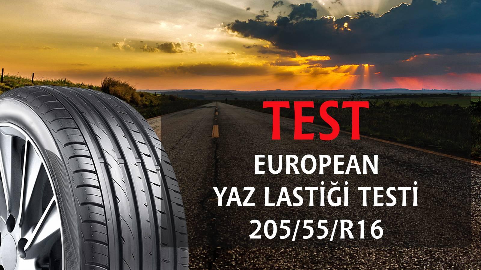 2015 European Yaz Lastiği Testi 205/55/R16