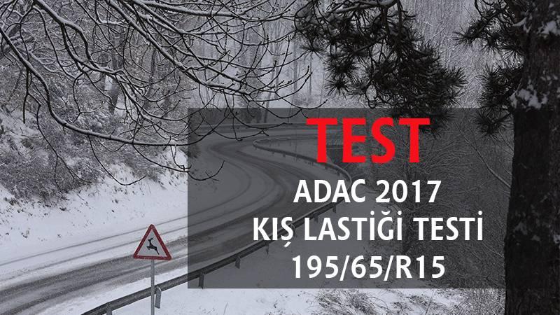2017 Adac Kış Lastiği Testi 195/65/R15